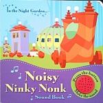 Noisy Ninky Nonk