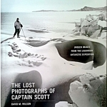 The Lost Photographs Of Captain Scott