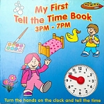 My First Tell the Time Book