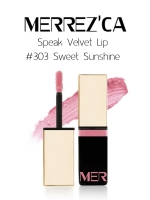 Merrez'Ca Speak Velvet Lip #303 Sweet Sunshine