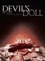 DEVIL'S DOLL (Part I) ตอน ความรัก