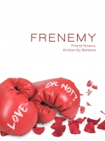 FRENEMY [Friend+Enemy]