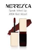 Merrez'Ca Speak Velvet Lip #104 Red Wood