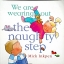 Mick Inkpen: We are wearing out the naughty step thumbnail 1