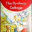 The Fly-Away Cottage (Enid Blyton: Star Reads Series 7) thumbnail 1