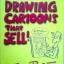 Drawing Cartoons that Sell! thumbnail 1
