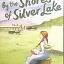 By the Shores of Silver Lake thumbnail 1
