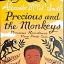 Precious and the Monkeys: Precious Ramotswe's Very First Case thumbnail 1