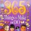 365 Things to Make and Do thumbnail 1