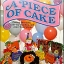 A Piece of Cake: Theme Parties for Children thumbnail 1
