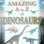 The Amazing A to Z of Dinosaurs thumbnail 1