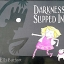 Darkness Slipped in thumbnail 1