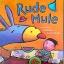 Rude Mule thumbnail 1