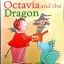 Octavia and the Dragon