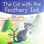 The Cat with the Feathery Tail (Enid Blyton: Star Reads Series 8) thumbnail 1
