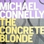 The Concrete Blonde (Harry Bosch #3) thumbnail 1