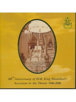 60 Anniversary of H.M. King Bhumipol's Accession to the Throne 1946-2006
